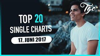TOP 20 SINGLE CHARTS - 17. JUNI 2017