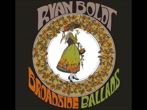 Ryan Boldt - Ramblaway From the album Broadside Ballads