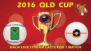 2016 Qld Cup - Men's 8 Ball Team - Fraser Coast v Brisbane 9:30pm