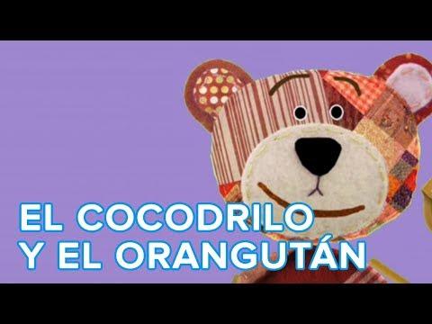 Estaba el cocodrilo y el orangután - Canción infantil de Traposo