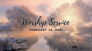 February 28, 2021 Worship Service, Cherryvale UMC, Staunton, VA