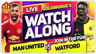 MANCHESTER UNITED vs WATFORD With Mark GOLDBRIDGE LIVE
