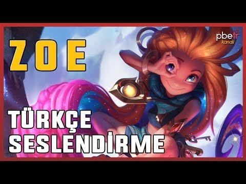 LoL   Zoe Türkçe Seslendirme