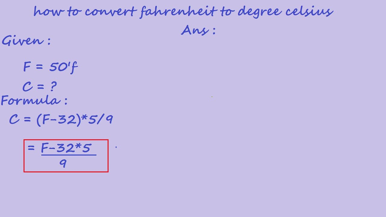 How To Convert Fahrenheit To Degree Celsius Youtube