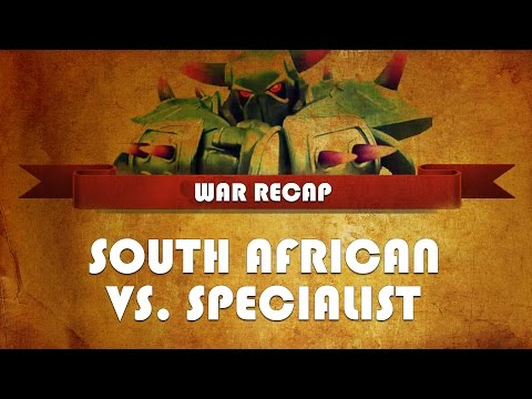 War Recap, South African vs Specialist, Clash of Clans