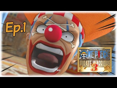 One Piece Pirate Warriors 3 - Episode 1; Buggy the Clown (Chapter 1)