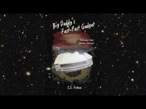 Big Daddy's Fast-Past Gadget (book Trailer)