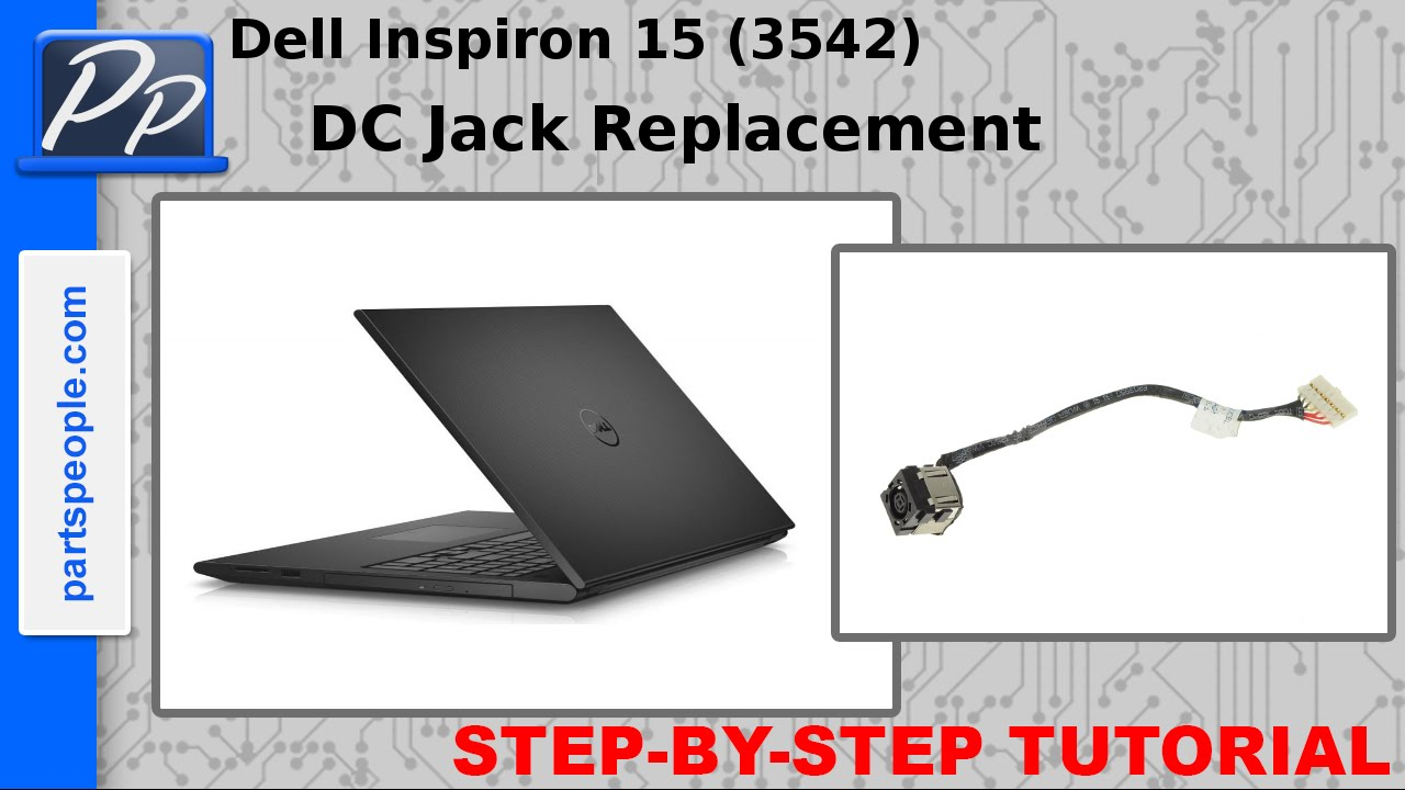 Dell Inspiron 15 (3542 / 3543) DC Jack Video Tutorial Teardown - YouTube