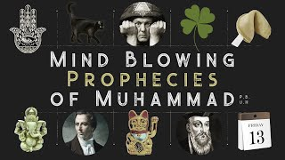 Mind Blowing Prophecies of Muhammad ﷺ