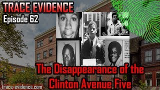 Trace Evidence - 062 - Clinton Avenue Five