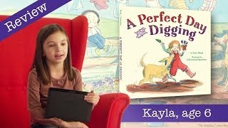 A Perfect Day for Digging - Kid Book Review