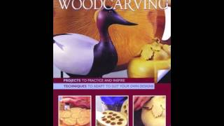 Home Book Summary: Woodcarving Two Books In One: Projects To Practice  Inspire * Techniques To A...