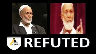 Ahmed Deedat REFUTED by Ahmadi Muslim (Qadiani)
