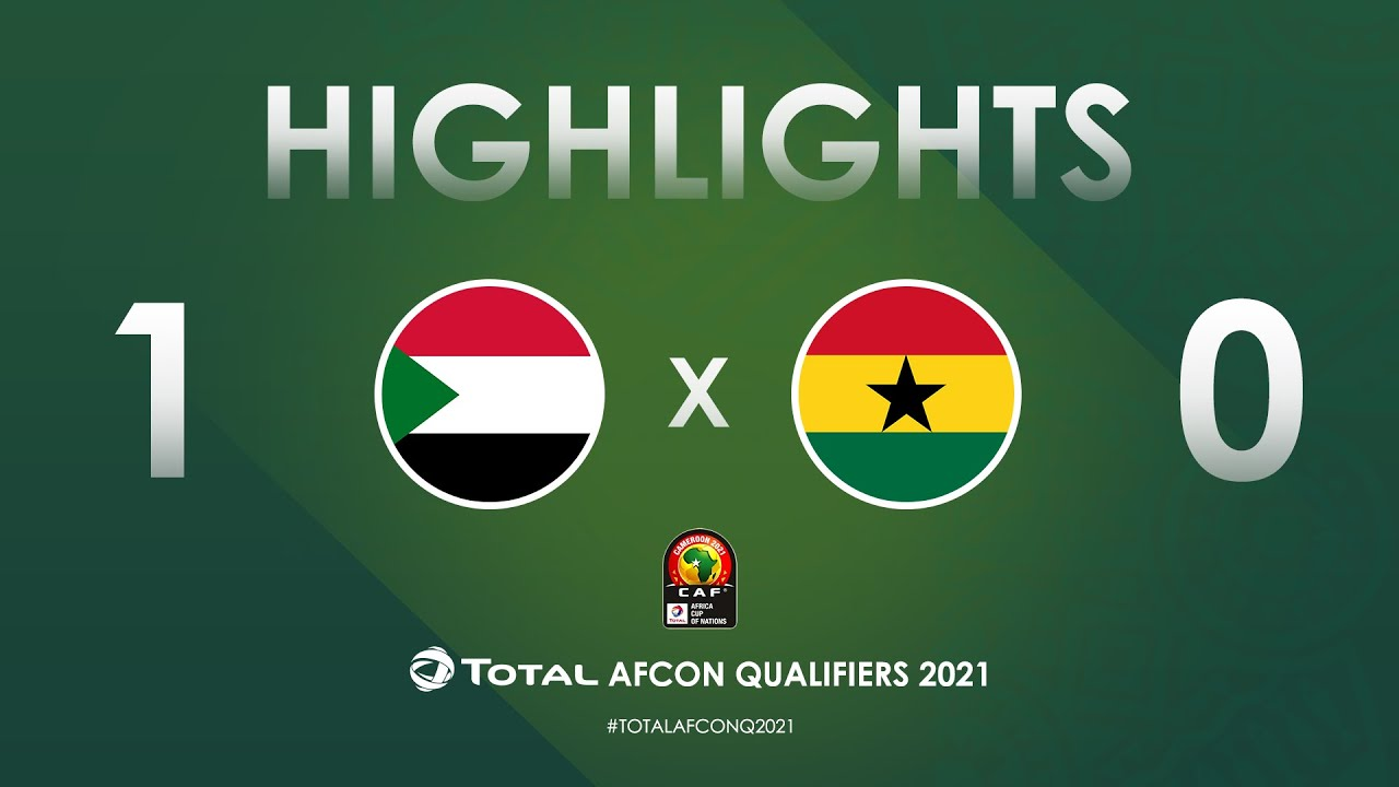 HIGHLIGHTS | Total AFCON Qualifiers 2021 | Round 4 - Group C: Sudan 1-0 Ghana