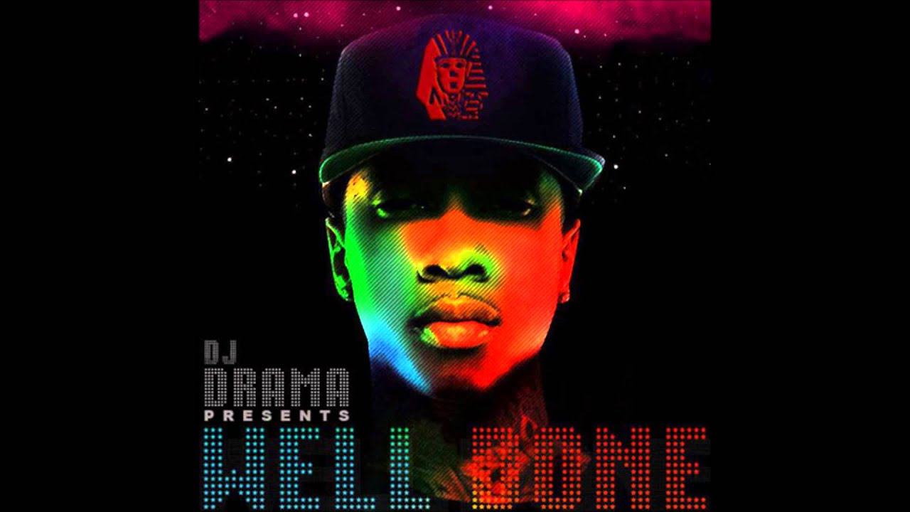Tyga - Well Done (No DJ) - YouTube
