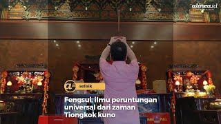 Fengsui, ilmu peruntungan universal dari zaman Tiongkok kuno