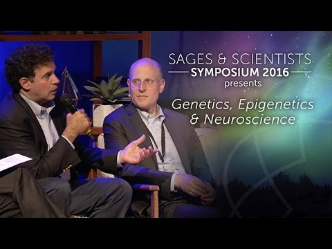 Genetics, Epigenetics & Neuroscience Sages & Scientists Symposium 2016
