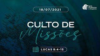 Culto de Missões - Ig. Presbiteriana de Mangabeira - 18/07/2021