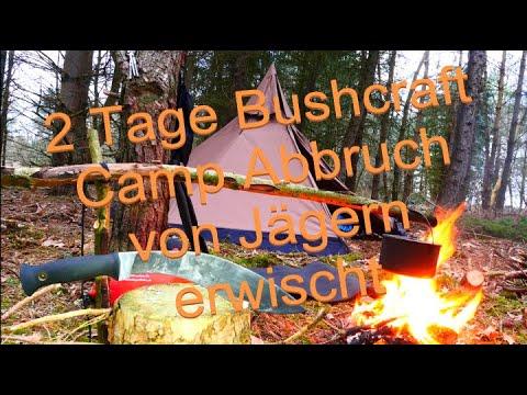 2Tage Bushcraft Abbruch Camp von Jägern erwischt