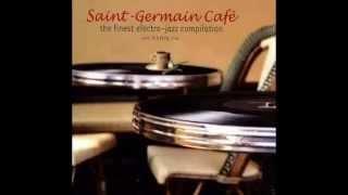 Saint Germain Des Prés Café (volume I)