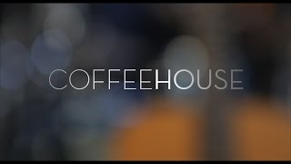 CoffeeHouse - Pilot