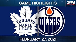 NHL Game Highlights | Maple Leafs vs. Oilers - Feb. 27, 2021