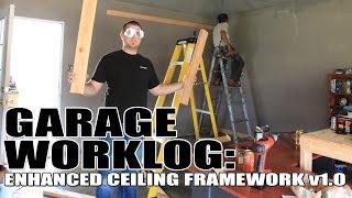 Garage Worklog 3 - Enhanced Ceiling Framework V1.0