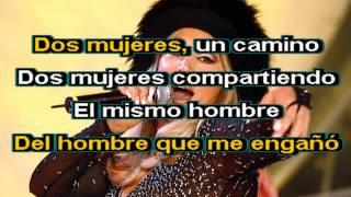 Karaoke - Dos Mujeres un Camino - Laura Leon - pistas musica descargar