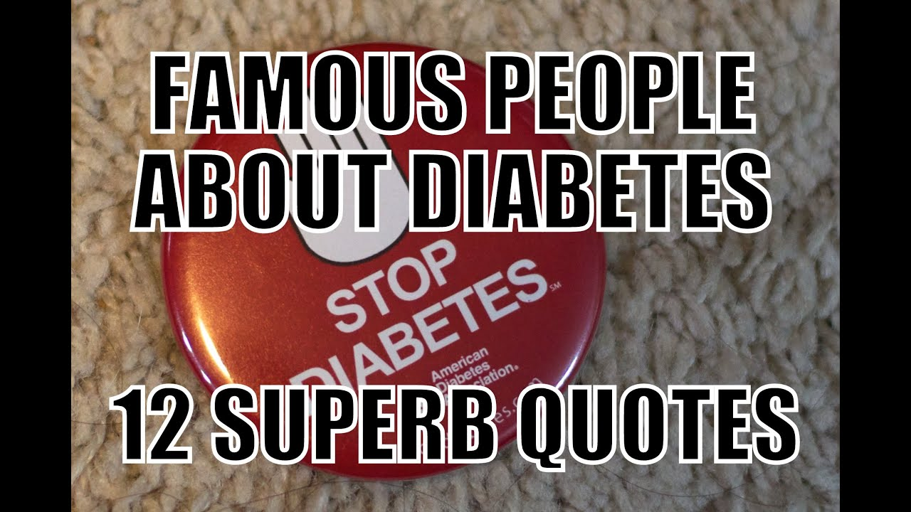 Diabetes Quotes 12 Superb Quotes About Diabetes  Youtube