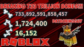 Breaking 733 Trillion Bones!!! (LVL 1K+ Player) | ROBLOX Broken Bones 4