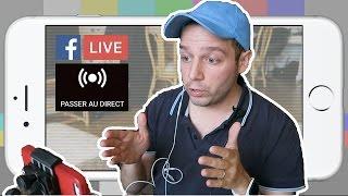 Faire un Live YouTube ou Facebook sur Android et iPhone