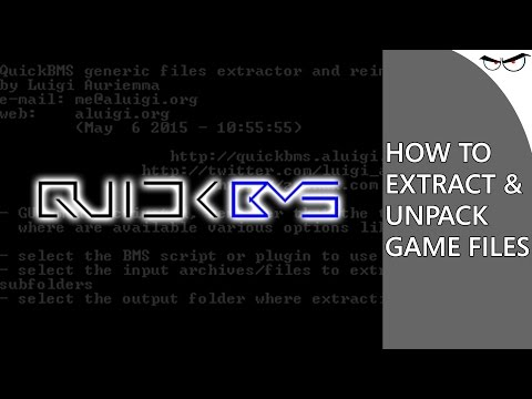 How to Use QuickBMS to Extract & Unpack Game Files! (Tutorial)