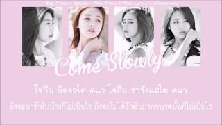 [karaoke/thaisub] Come Slowly - Girl's Day