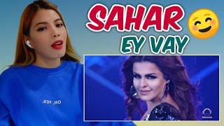 SAHAR - Ey Vay Official Video | Reaction