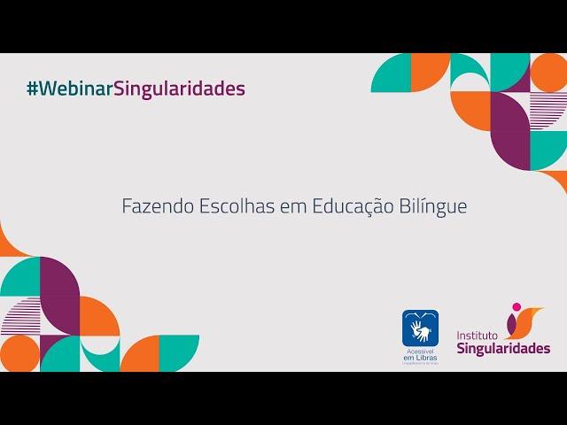 Fazendo Escolhas em Educação Bilíngue