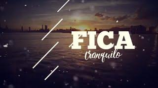 Fica Tranquilo - Kemilly Santos - Lyric Vídeo