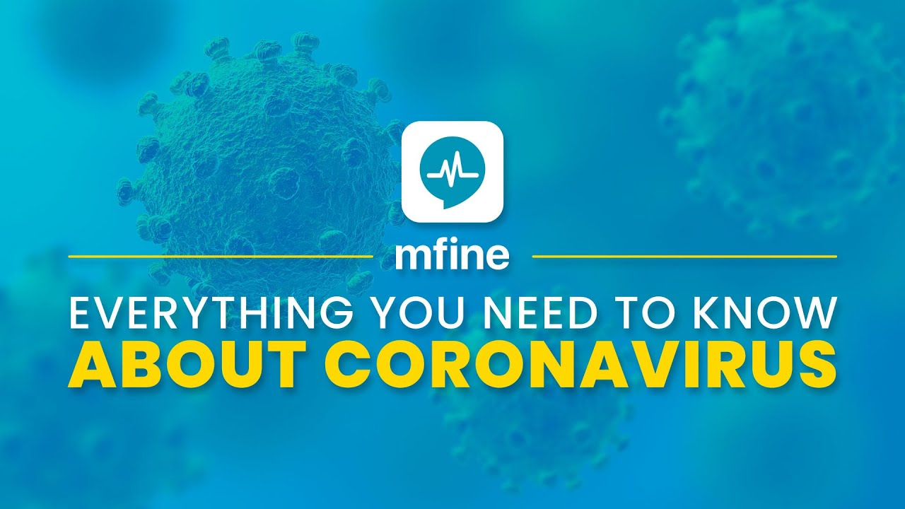 Everything You Need to Know About Coronavirus | mfine