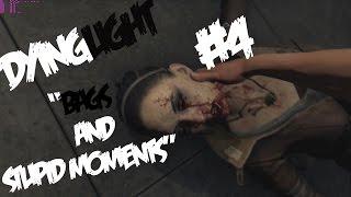 """DyingLight #4- """"Баги и тупые моменты """""""