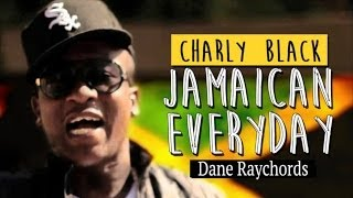 Charly Black Jamaican Everyday - May 2014.mp3