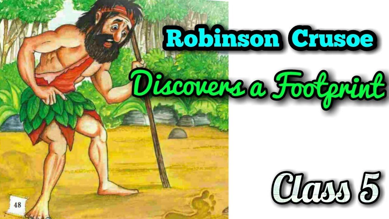 Robinson Crusoe - Discovers a footprint || Class 5 Marigold Unit-3 || Hindi  explanation