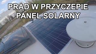 Przyczepa kempingowa - prąd, panel słoneczny, solar, przetwornica (#005)