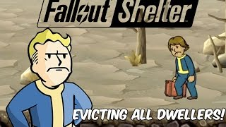 What Happens When You Evict All The Dwellers - Fallout Shelter- 2016