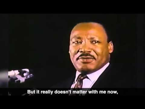 an analysis of dr martin luther kings last speech ive been to the mountaintop Amy goodman: today is a federal holiday that honors dr martin luther king he was born january 15th, 1929 he was assassinated april 4th, 1968, at the lorraine motel in memphis, tennessee he was just 39 years old.
