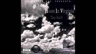 Tsu Surf - House in Virginia (H.I.V.)