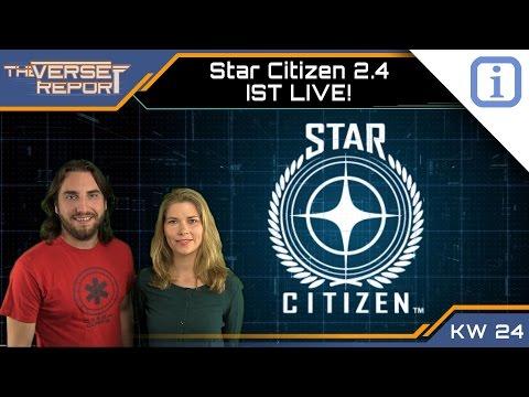 Star Citizen Alpha Patch 2.4 ist LIVE!   SCB Verse Report [Deutsch/German]