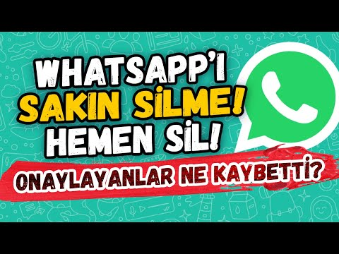 WHATSAPP SÖZLEŞMESİNDE CAN ALICI MADDE! Whatsapp'ı silecek miyim?