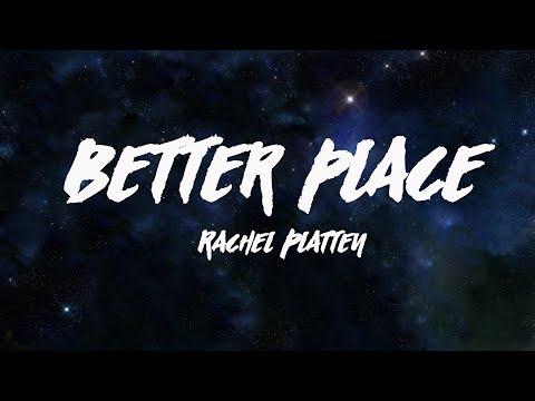 BETTER PLACE - Rachel Platten (LYRICS VIDEO)