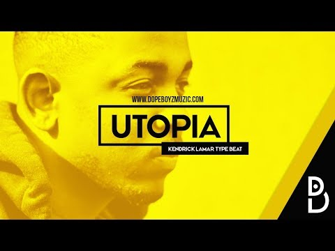 "Kendrick Lamar Type Beat 2018 ""UTOPIA"" - Smooth Hip Hop Instrumental by DopeBoyzMuzic"