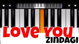 Download Hindi Video Songs - love you zindagi - dear zindagi I Perfect Piano Tutorial | Mobile Piano Songs Notes | App instrument