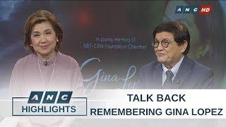 Warrior, patriot, lover of life: Remembering Gina Lopez | Talk Back